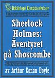 Cover for Sherlock Holmes: Äventyret på Shoscombe – Återutgivning av text från 1927