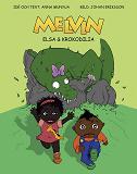 Cover for Melvin, Elsa och Krokodilia