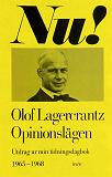Cover for Opinionslägen : Utdrag ur min tidningsdagbok 1965-1968