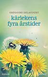 Cover for Kärlekens fyra årstider