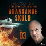 Cover for Brännande skuld: Del 3