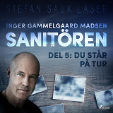 Cover for Sanitören 5: Du står på tur