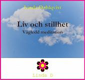 Cover for Liv och stillhet  - Vägledd meditation