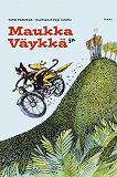 Cover for Maukka ja Väykkä