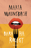 Cover for Bara ha roligt