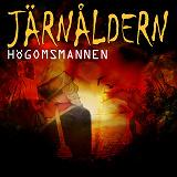 Cover for Järnåldern - Högomsmannen
