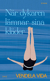 Cover for När dykaren lämnar sina kläder