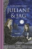 Cover for Juliane och jag