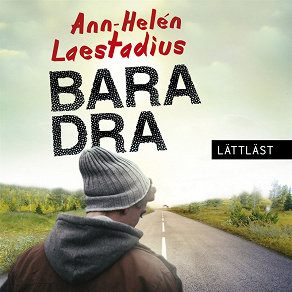 Cover for Bara dra / Lättläst