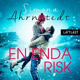 Cover for En enda risk / Lättläst