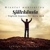 Cover for Självkänsla - vägledd hypnos för mera mod