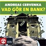Cover for Vad gör en bank?