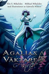 Cover for Agalias Väktare - Astrid