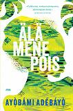Cover for Älä mene pois