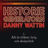 Cover for Historiegeneratorn - Allt är tillåtet i krig och skolpolitik