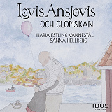 Cover for Lovis Ansjovis och glömskan
