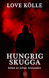 Cover for Hungrig skugga