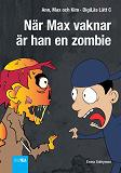Cover for När Max vaknar är han en zombie