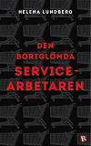 Cover for Den bortglömda servicearbetaren