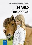Cover for Je veux un cheval