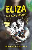 Cover for Eliza och hennes monster