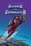 Cover for Handbok för superhjältar: Röda Masken