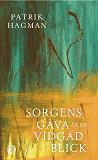 Cover for Sorgens gåva är en vidgad blick