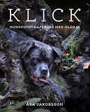 Cover for KLICK - hundfotografering med glädje