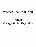 Cover for Wagner, the Wehr-Wolf