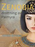 Cover for Zenobia, drottning av Palmyra
