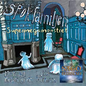 Cover for Spökfamiljen : Supermegamonstret