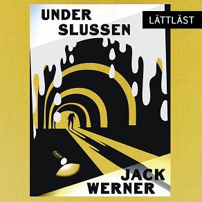 Cover for Under Slussen / Lättläst
