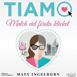 Cover for Tiamo: Match vid första klicket