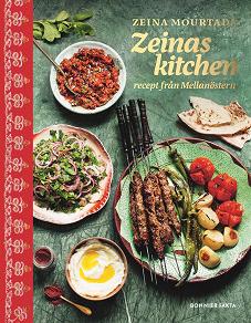Cover for Zeinas kitchen : Recept från Mellanöstern