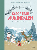 Cover for Sagor från Mumindalen : Vägen till Mumindalen, Mumintrollen och den magiska hatten, Mumintrollen på hattifnattarnas ö