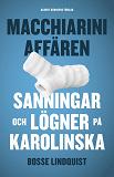 Cover for Macchiariniaffären : sanningar och lögner på Karolinska