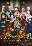 Cover for Bernadotte - för Sverige hela tiden