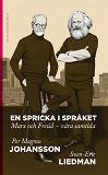 Cover for En spricka i språket : Marx och Freud – våra samtida