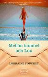 Cover for Mellan himmel och Lou