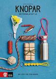 Cover for Knopar : som förenklar ditt liv