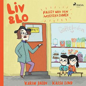 Cover for Liv och Lo. Fallet med den mystiska damen