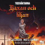 Cover for Häxan och liljan
