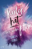 Cover for Kärlek, hat och andra filter