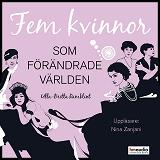 Cover for Fem kvinnor som förändrade världen