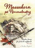 Cover for Massakern på Norrmalmstorg. Bönders kamp för frihet och inflytande 1741-1743