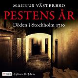 Cover for Pestens år. Döden i Stockholm 1710