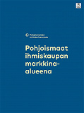 Cover for Pohjoismaat ihmiskaupan markkina-alueena