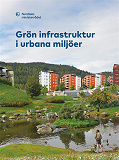 Cover for Grön infrastruktur i urbana miljöer