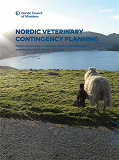 Cover for Nordic Veterinary Contingency Planning: Report on activities to prevent exotic animal diseases entering the Nordic- Baltic Countries