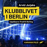 Cover for Klubblivet i Berlin